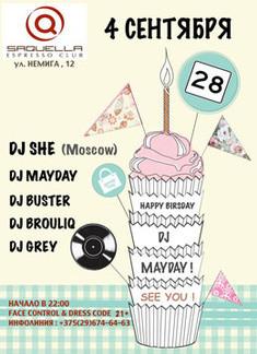 28 или HAPPY BIRSDAY DJ MAYDAY