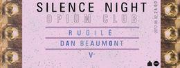 Silence Night: Dan Beaumont