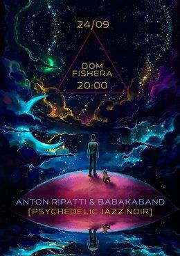 Концерт Anton Ripatti & Babakaband