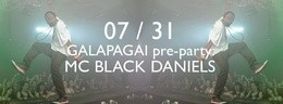 Oficialus Galapagai pre-party: MC BLACK DANIELS