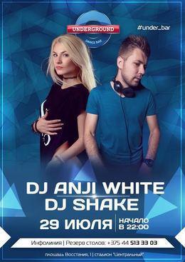 DJ Anji White & DJ Shake