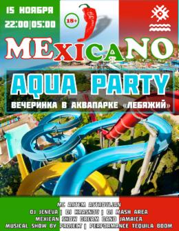 Mexicano Aqva Party