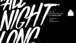 All Night Long: Anna Hanna / Recoco / Monkey Brothers