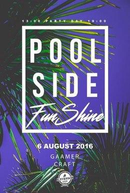 Poolside Funshine