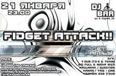 FIDGET ATTACK