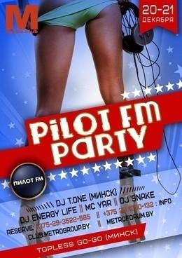 Pilot FM Party