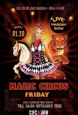 Magic Circus Friday