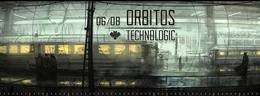 Orbitos: Technologic