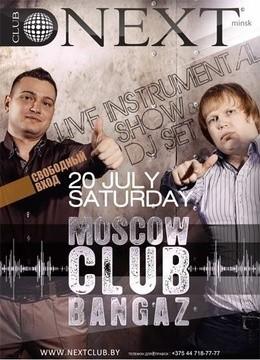 Moscow Club Bangaz  (live show & dj set)