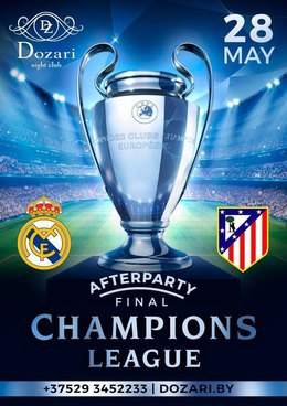 Dozari afterparty Final Champions League
