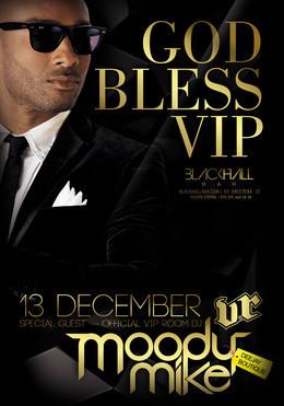 God bless VIP. Специальный гость Dj Moody Mike