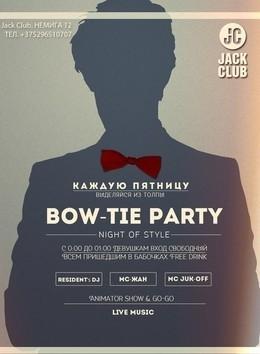 Bow-tie party