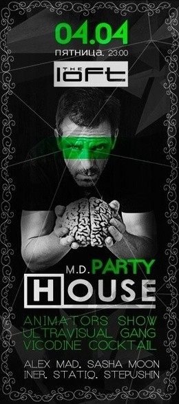 House M.D. party
