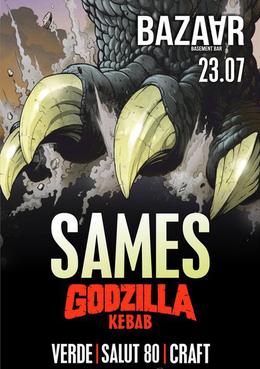 Sames Chance / Godzilla Kebab