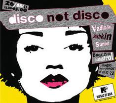 Disco Not Disko