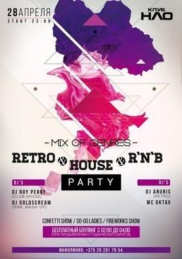 Retro & House & R'n'b Party