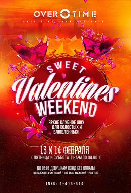 Sweet Valentines Weekend