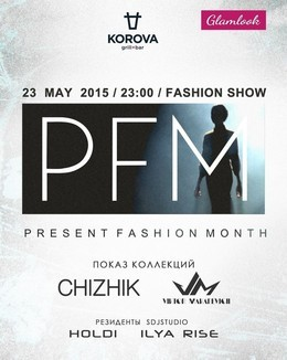 Present Fashion Month