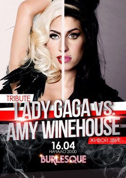 Tribute Lady Gaga vs Amy Winehouse