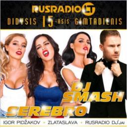 День рождения RusRadio.lt: группа Serebro, DJ Smash и другие