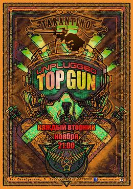 Unplugged Top Gun