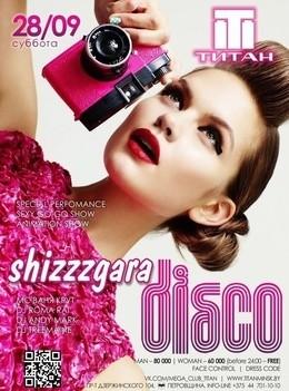 Shizzzgara Disco