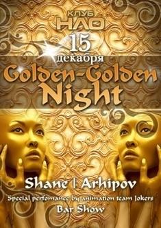 «Golden-Golden night»