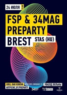 FSP & 34Mag Preparty