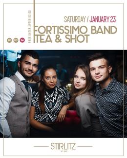 Fortissimo Band, Tea & Shot