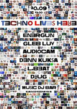 Techno Lives Here