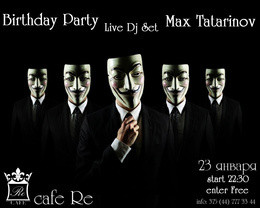 Max Tatarinov Birthday Party
