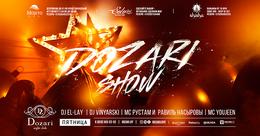 Dozari Show