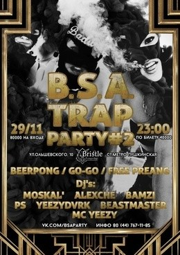 B.S.A. Trap Party #2