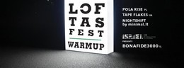 Loftas Fest Warm Up