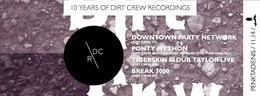 10 Years of Dirt Crew Recordings