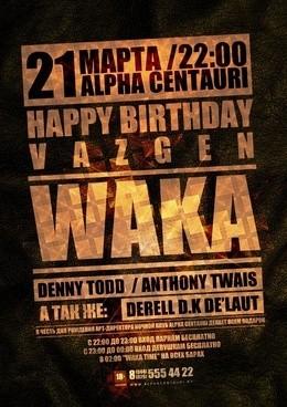 Happy Birthday Vazgen_Waka
