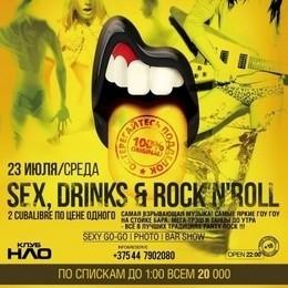 Sex, Drinks & Rock'n'Roll