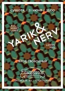 YARIK & NERV loves you all night long