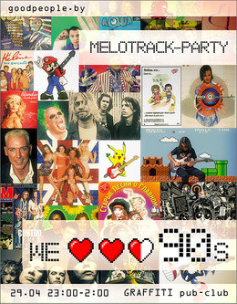 Melotrack-party: We Love 90s
